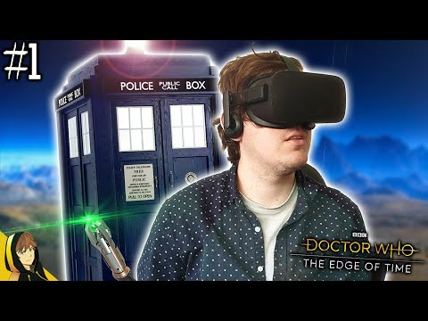 DOCTOR WHO VR GAME!!!   Doctor Who The Edge Of Time #1?