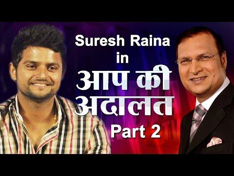 Suresh Raina in Aap Ki Adalat (Part 2) - India TV
