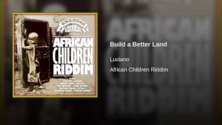 Build a Better Land