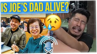 We Finally Answer: IS JOE'S DAD ALIVE?