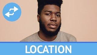 Khalid - Location (1 Hour)