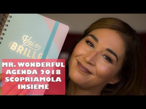 MR. WONDERFUL AGENDA 2018: UNBOXING E SCOPRIAMOLA INSIEME | LAURA ILMIOBEAUTY