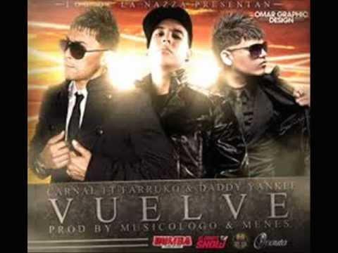 Daddy Yankee Ft. Farruko Y Carnal - Vuelve 2012★[LYRICS] Descargar NEW★REGGAETON ROMANTICO
