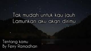 Story wa Tentang kamu - vebby palwinta akustik | cover by Ferry Ramadhan #tentangkamu #storywa