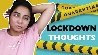 Lockdown Thoughts | MostlySane