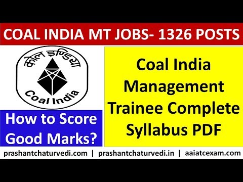 Coal India Management Trainee Syllabus PDF & Exam Pattern 2020: कोल् इंडिया का पूरा सिलेबस