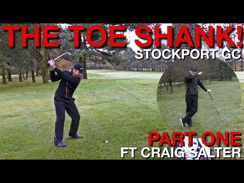 THE TOE SHANK!! Scramble Test Course Vlog vs Craig Salter - Stockport GC - Part One