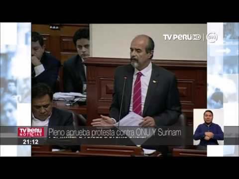 Pleno del Congreso aprueba protesta contra ONU y Surinam