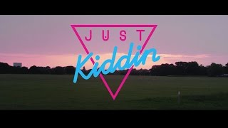 Download Just Kiddin - Thinking About It (Official Video) Mp3 and Videos
