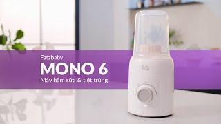 Máy hâm sữa & tiệt trùng - Mono 6 - FB3001TN | Nuôi con bằng sữa  mẹ