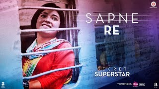 Gambar cover Sapne Re | Secret Superstar | Aamir Khan | Zaira Wasim | Amit Trivedi | Kausar Munir | Meghna