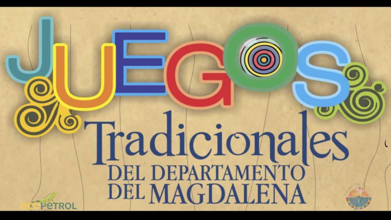 Juegos Tradicionales Del Departamento Del Magdalena Institucional