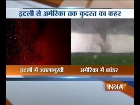Disaster: Tornado in USA,Spectacular Mount Etna eruption