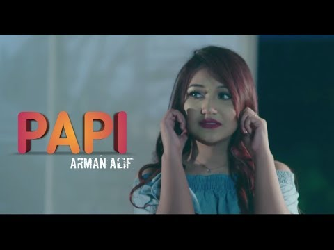 papi-|-arman-alif-|-bangla-official-music-video-|-new-song-2019