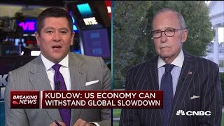 Larry Kudlow on the state of the economy, trade and more
