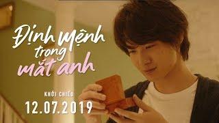 FORTUNA'S EYE | ĐỊNH MỆNH TRONG MẮT ANH - Trailer | Khởi chiếu toàn quốc ngày 12.07.2019