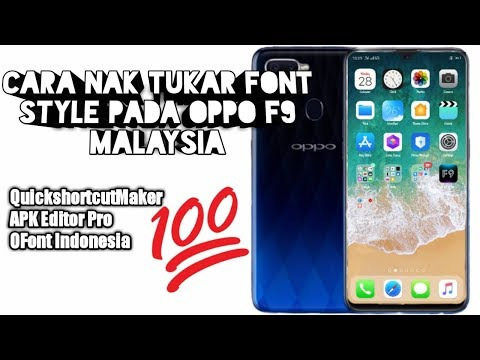 Download How To Change Font Style In Oppo F7 F5 F9 F11 All Oppo