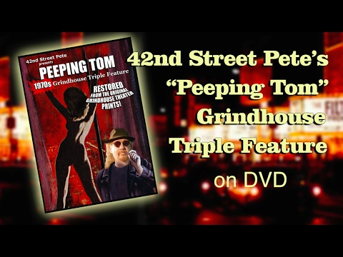 "42nd Street Pete's ""Peeping Tom"" Grindhouse Triple Feature"