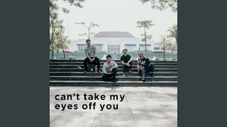 Download lagu Can't Take My Eyes Off You (feat. Yeshua Abraham)