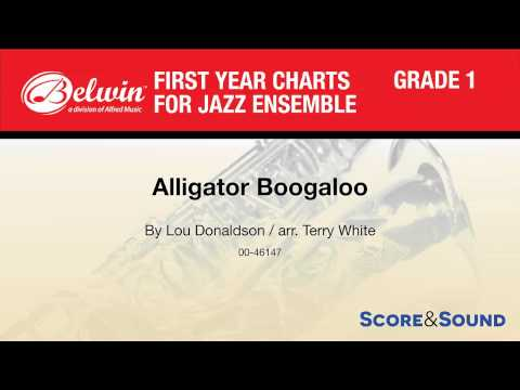 Alligator Boogaloo, arr. Terry White – Score & Sound