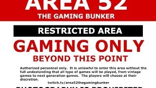 Area 52   The Gaming Bunker : Episode 1   Box Office Smash