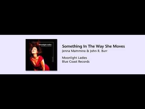 Jenna Mammina - Something In The Way She Moves - Moonlight Ladies - 07
