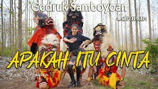 Download lagu versi Jaranan - APAKAH ITU CINTA ~ Era Syaqira   |   Rakha Gedruk Samboyoan