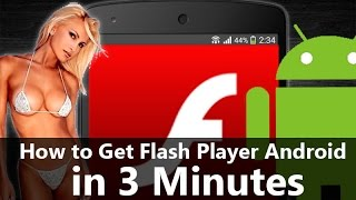 How to install Flash Player on Android phone or tablet(How to get Flash Player Android Install Adobe Flash Player on Android smartphone or tablet running Android: For Android 4.x use this link: ..., 2014-07-25T09:49:42.000Z)