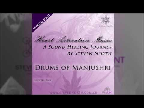 Drums of Manjushri (Heart Activation Music)