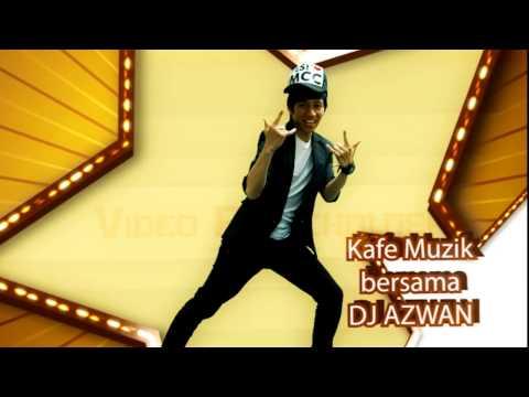 Intro DJ Azwan
