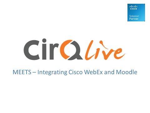 moodle-and-webex-integration---cirqlive-meets