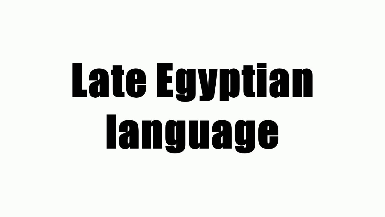 Late Egyptian language