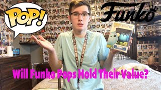 Will Funko Pops Hold Their Value In The Future?
