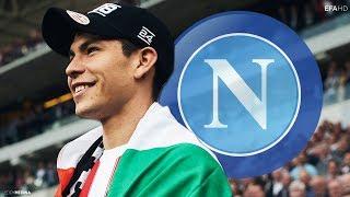 Chucky Lozano ● Welcome to Napoli   Crazy Skills & Goals   2018/19