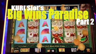 ★BIG WIN★ KURI Slot's Big Wins Paradise Part 2 ★☆5 of Slot machines☆$1.50~2.50 Bet /Must see it