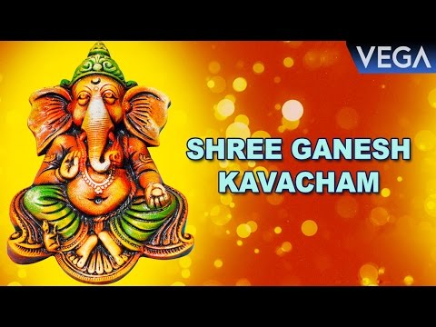 Shree Ganesh Kavacham - Om Ganesh || Devotional Song
