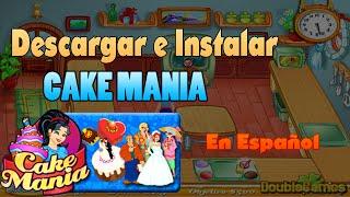 Descargar Cake Mania para PC en Español Gratis. Loquendo