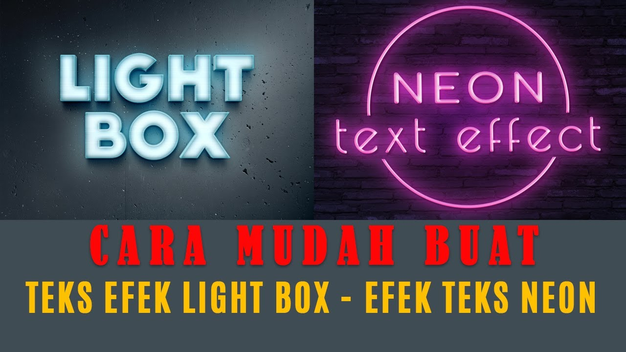 Cara Membuat Tulisan Teks Efek NEON dan Light Box Photoshop 🎯