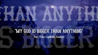 Tongan Gospel Song - MY GOD IS BIGGER THAN ANY MOUNTAIN - Rev. Vaka Lupeheke Taimani