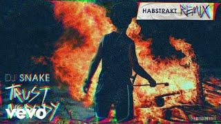 DJ Snake, Habstrakt - Trust Nobody (Habstrakt Remix)