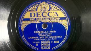 Ambrose & His Orchestra ‎-- Cinderella―Waltz (Stay In My Arms)