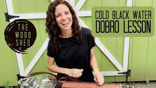 Cold Black Water DOBRO LESSON Abbie Gardner