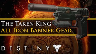 Destiny - All new Taken King Iron Banner Weapons and Armor