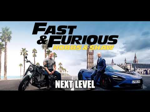 Next Level : Fast & Furious: Hobbs & Shaw (Soundtrack)