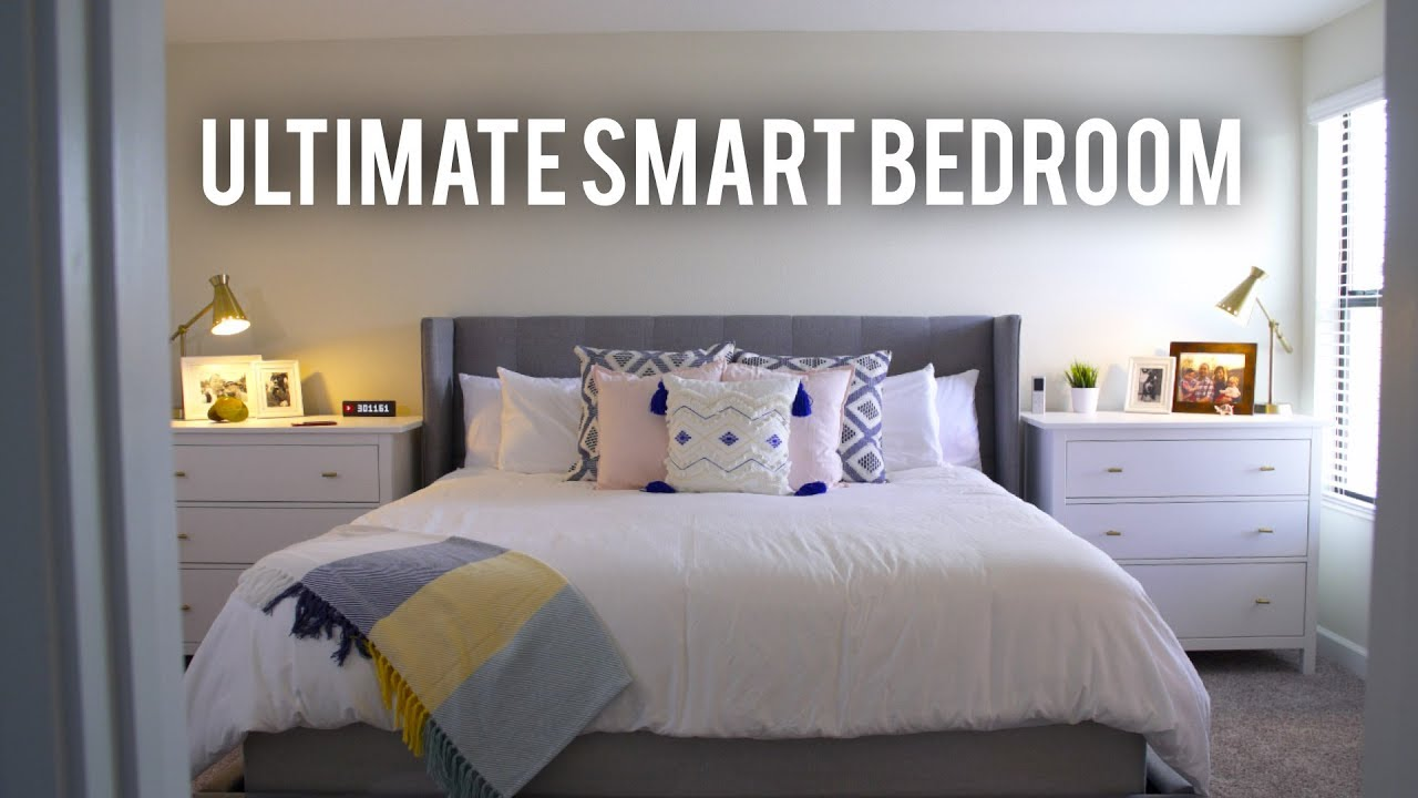 Ultimate Smart Home Bedroom Guide and Room Tour! (2017 ...