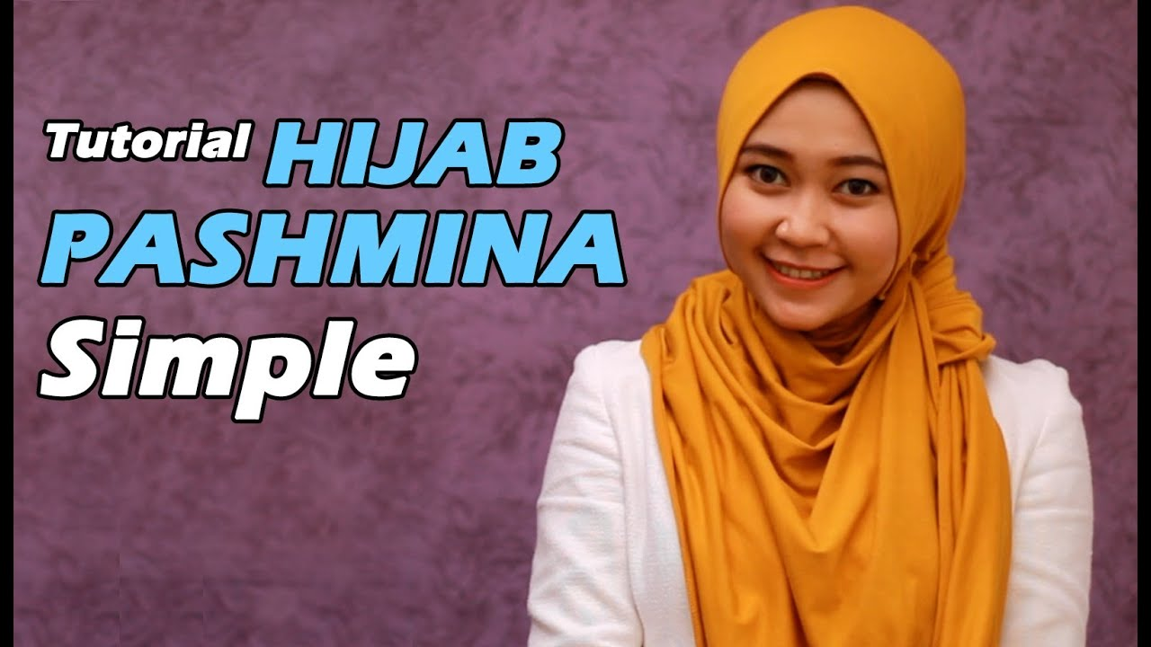 Tutorial Hijab Cara Memakai Jilbab Pashmina Simple YouTube