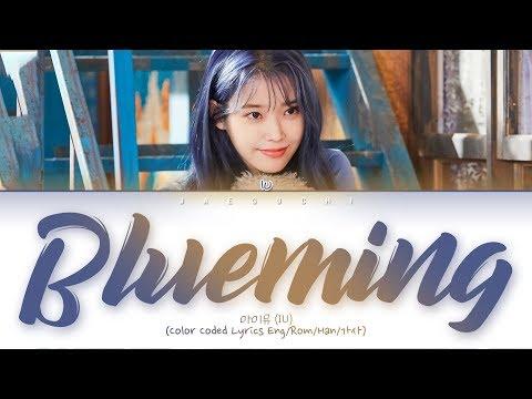 IU (아이유) - Blueming (Color Coded Lyrics Eng/Rom/Han/가사)