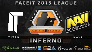 Titan vs Na'Vi - Inferno (FACEIT 2015 League)(Play on FACEIT for free: http://www.faceit.com FACEIT on Twitter: http://www.twitter.com/faceit FACEIT on Facebook: https://www.facebook.com/FaceitCommunity ..., 2015-04-01T10:43:48.000Z)