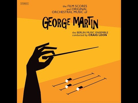George Martin: The Film Scores and Original Orchestral Compositions-AR008