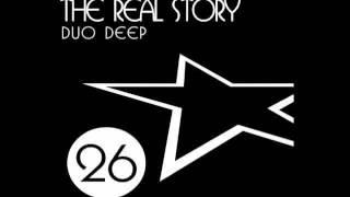 Duo Deep   The Real Story Original Mix